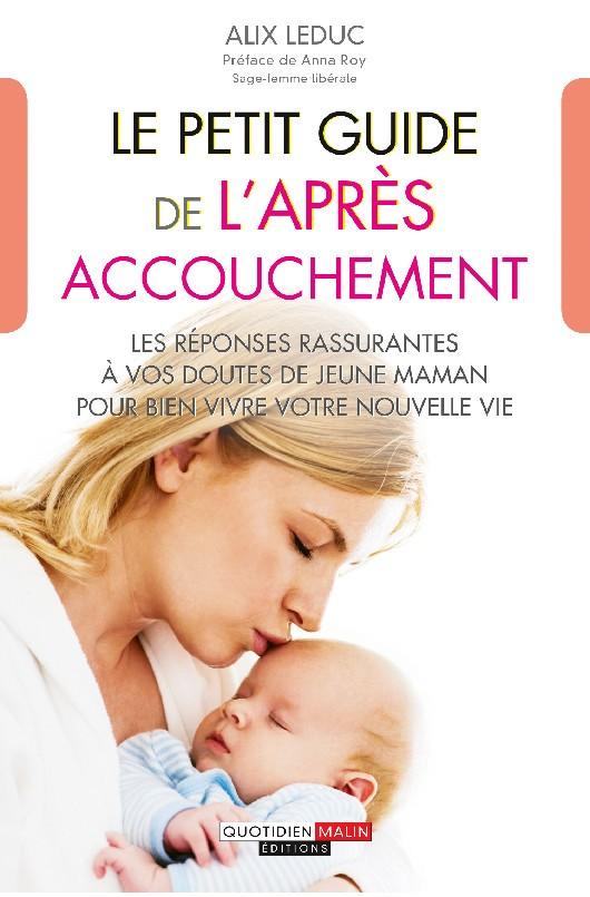 Le Petit guide de l'après accouchement