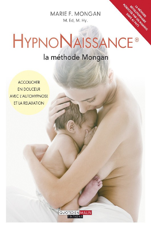 Hypnonaissance - La méthode Mongan